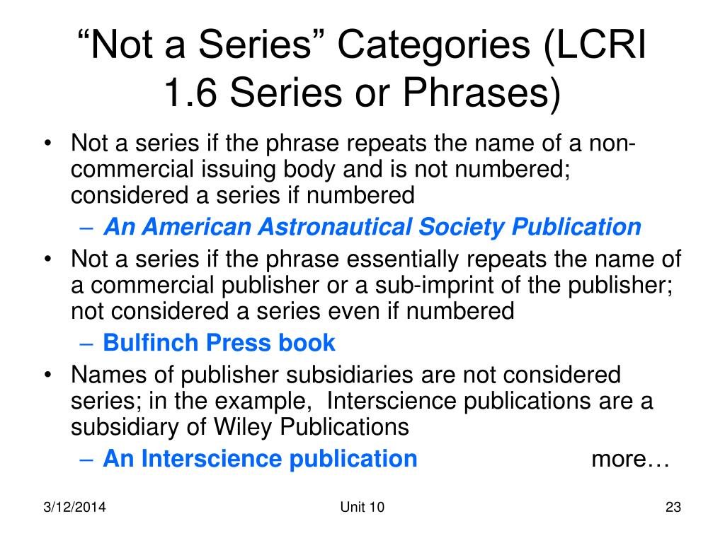 """Not a Series"" Categories (LCRI 1.6 Series or Phrases)"