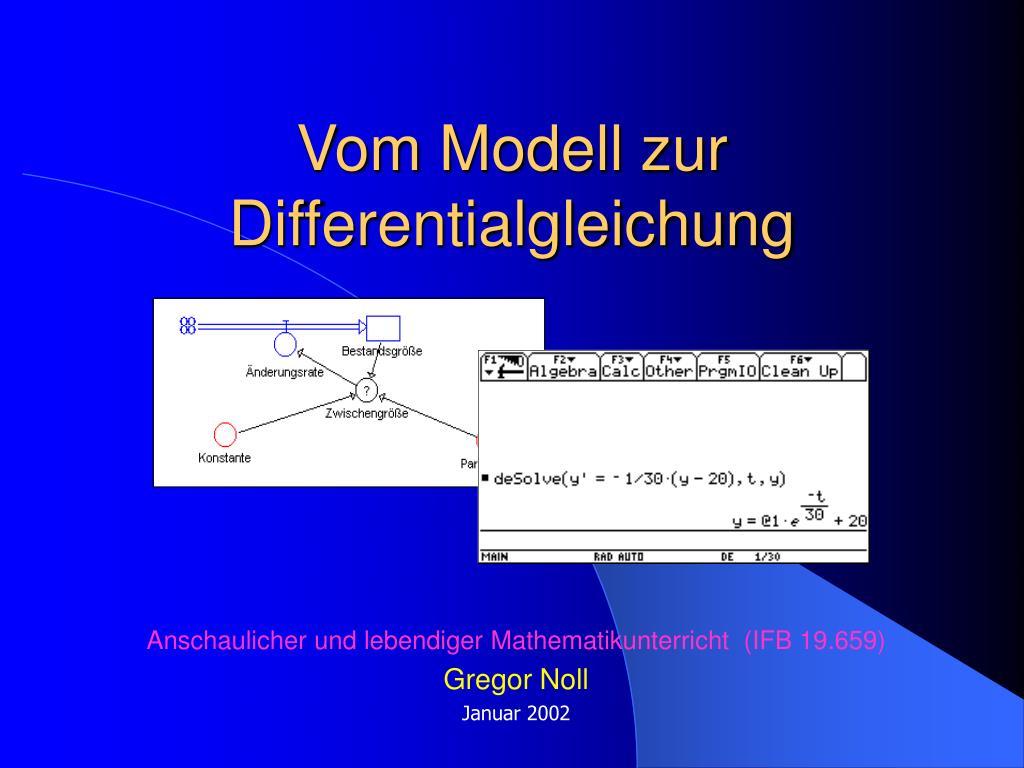 vom modell zur differentialgleichung l.