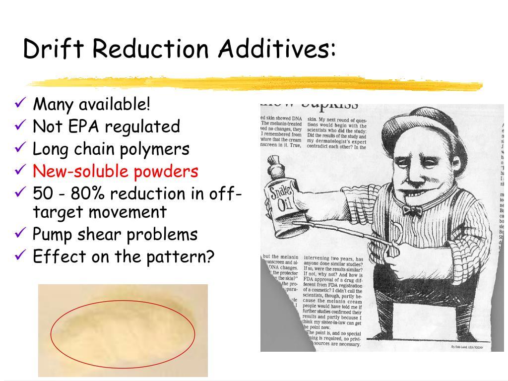 Drift Reduction Additives: