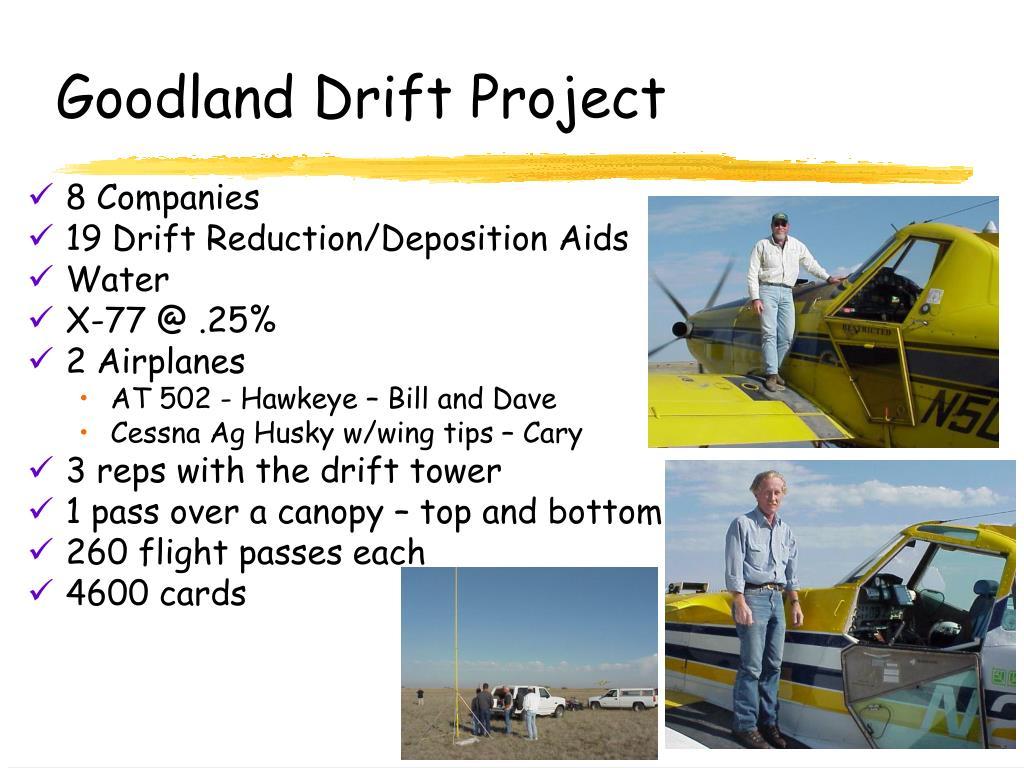 Goodland Drift Project