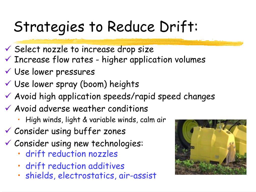 Strategies to Reduce Drift: