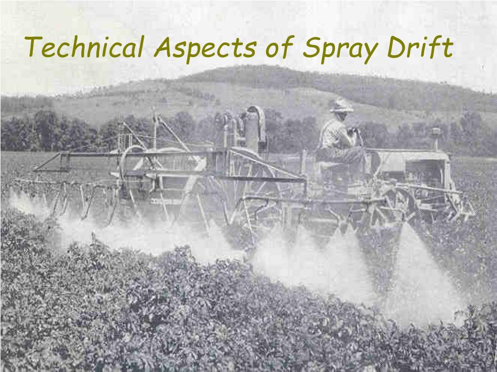Technical Aspects of Spray Drift