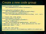 create a new code group