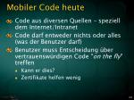 mobiler code heute