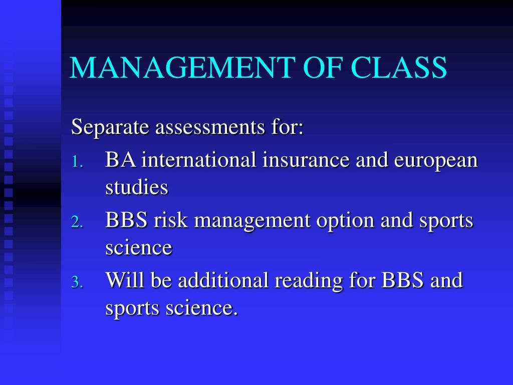 MANAGEMENT OF CLASS