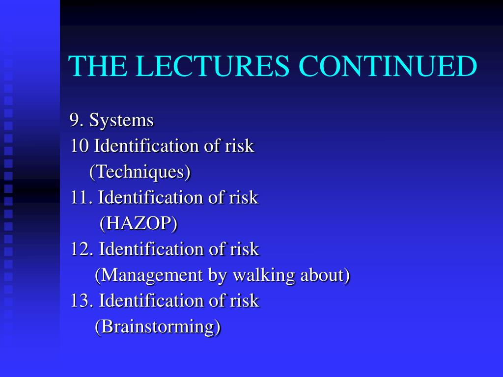 THE LECTURES CONTINUED