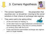 3 corners hypothesis