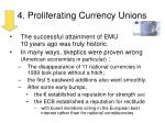 4 proliferating currency unions