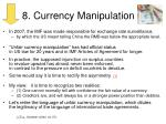 8 currency manipulation