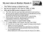 my own view on bretton woods ii