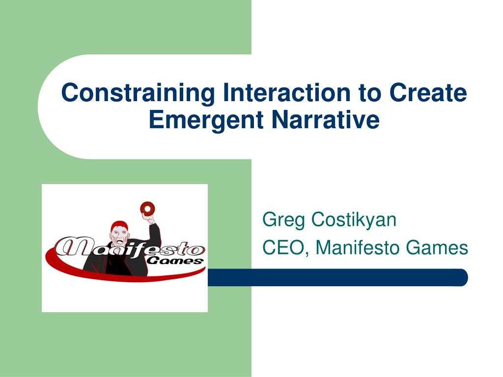 constraining interaction to create emergent narrative l.
