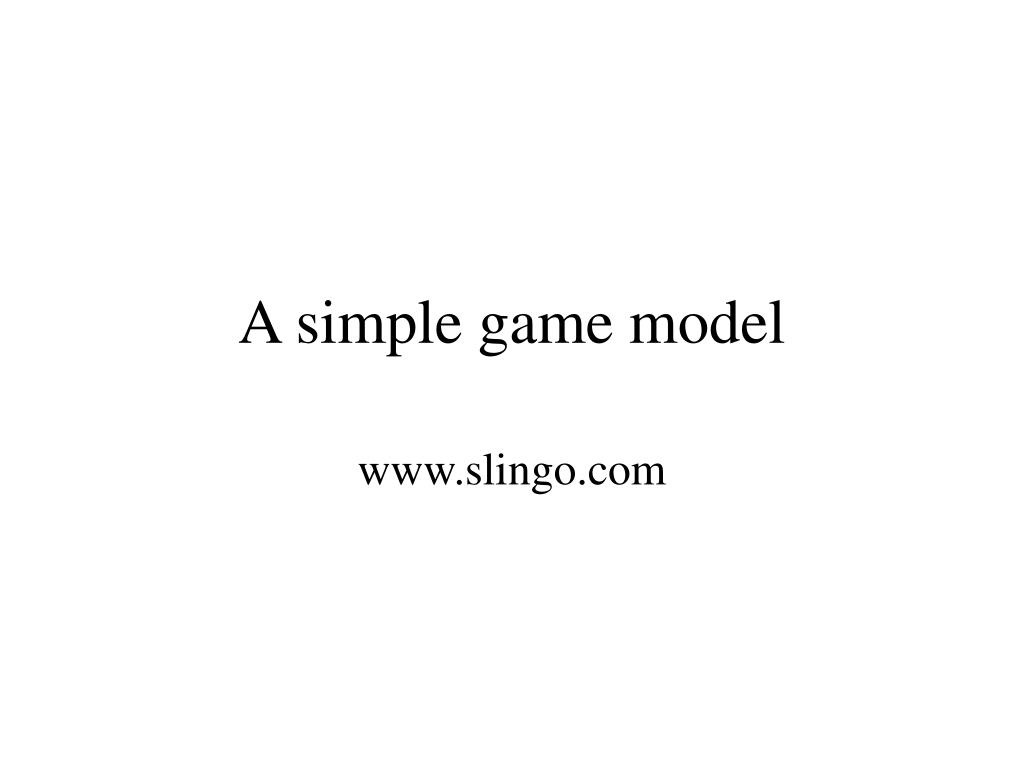 a simple game model l.