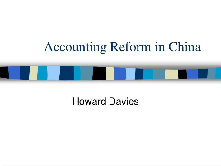 Accounting reform in china