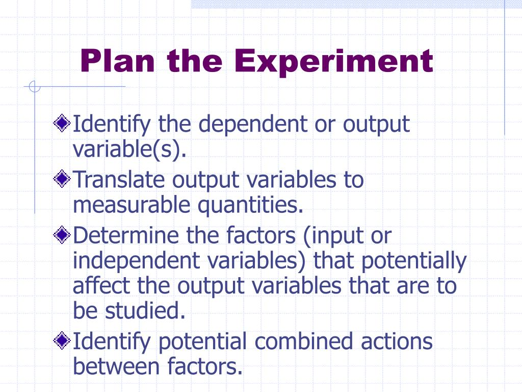 Plan the Experiment