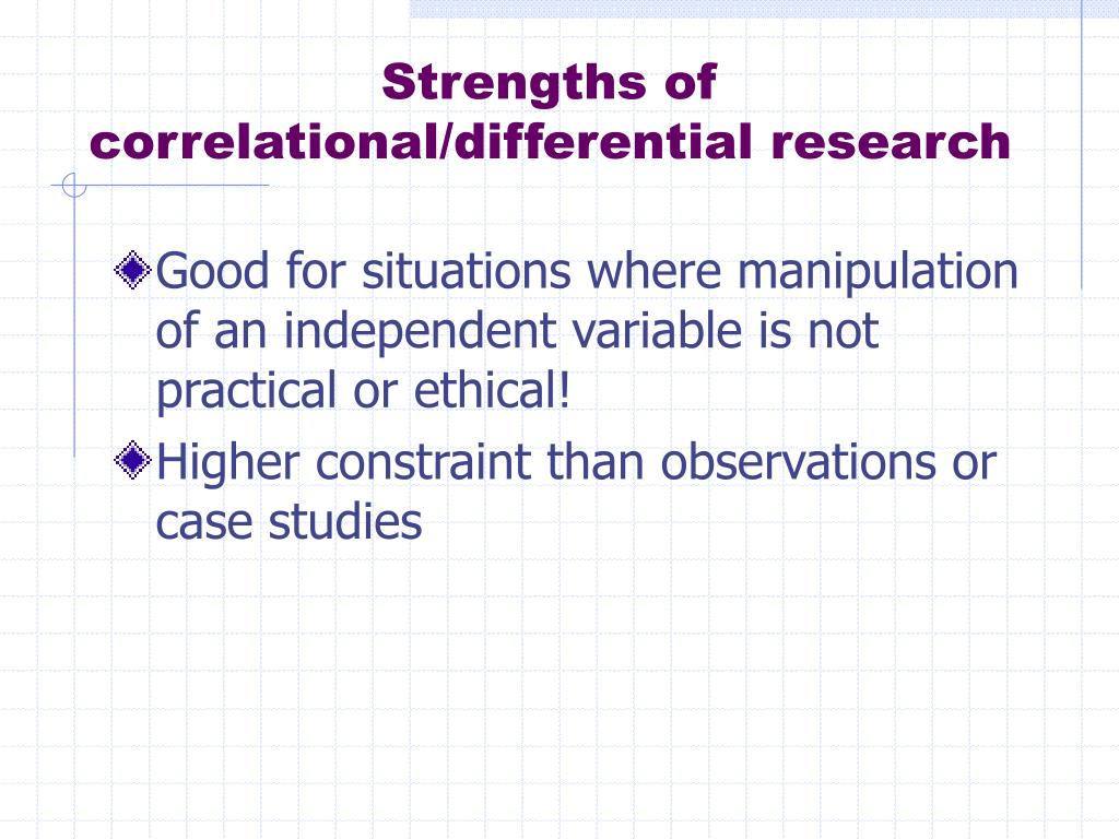 Strengths of correlational/differential research