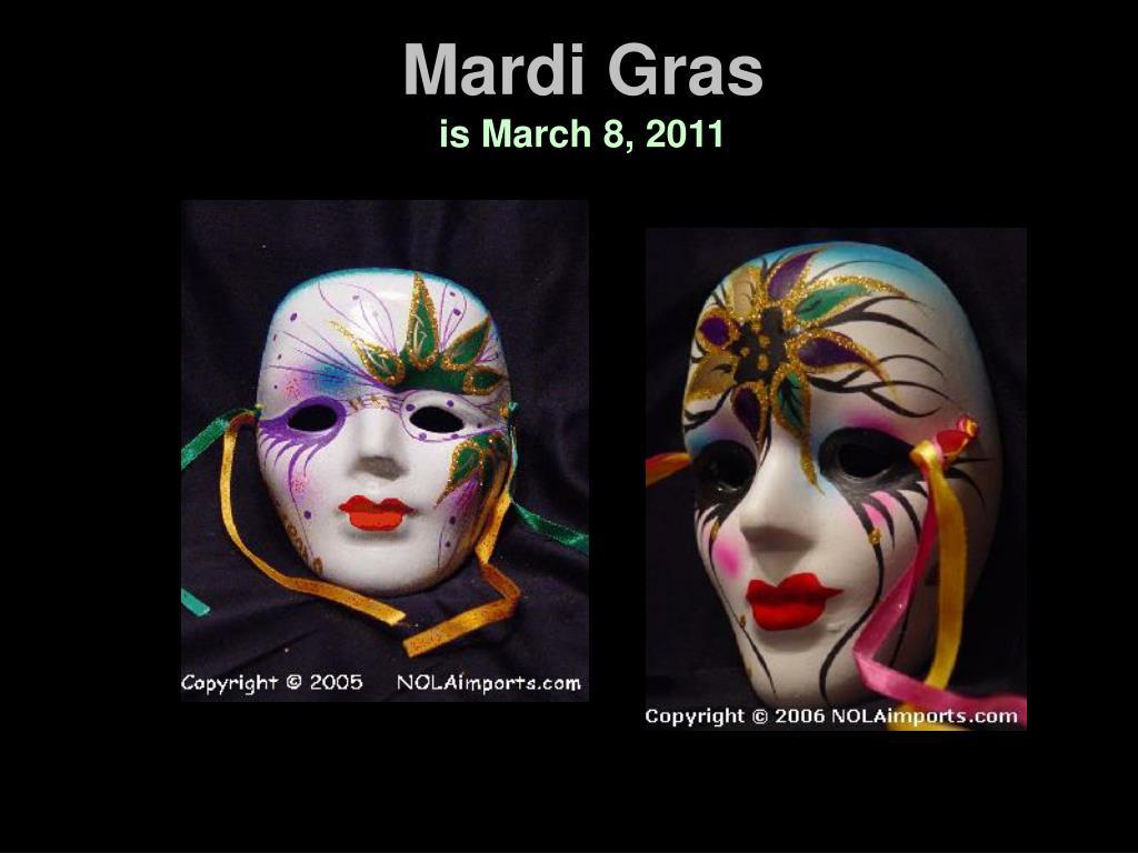 mardi gras is march 8 2011