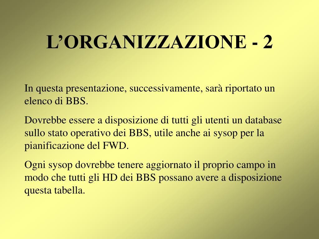 L'ORGANIZZAZIONE - 2