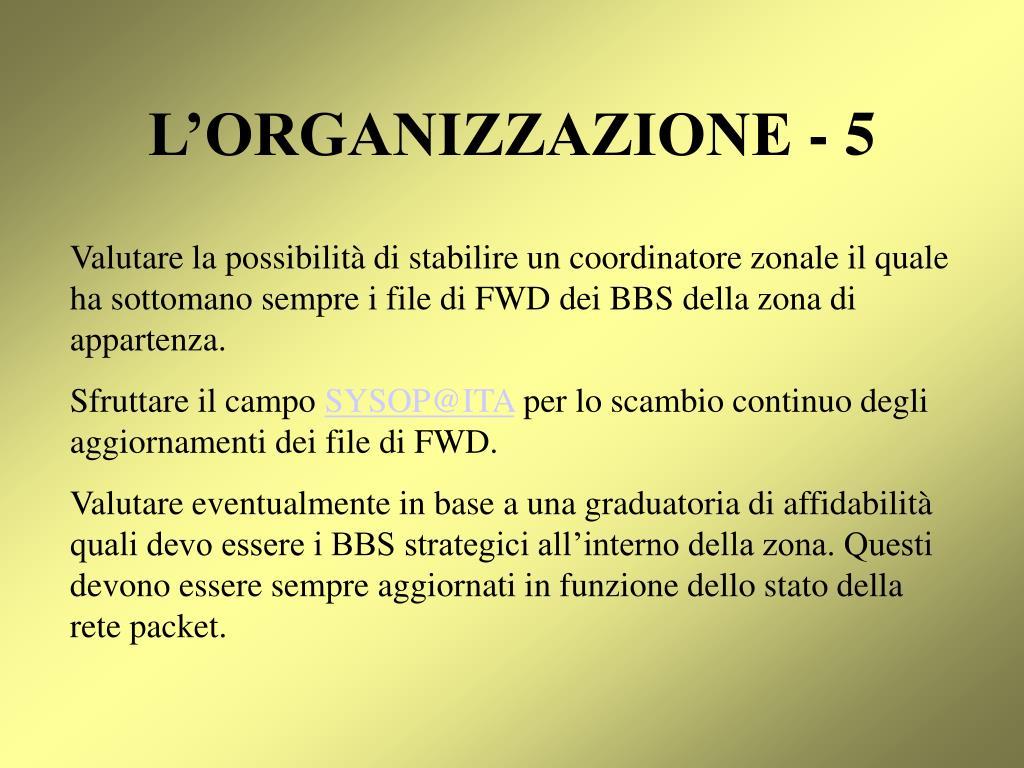 L'ORGANIZZAZIONE - 5