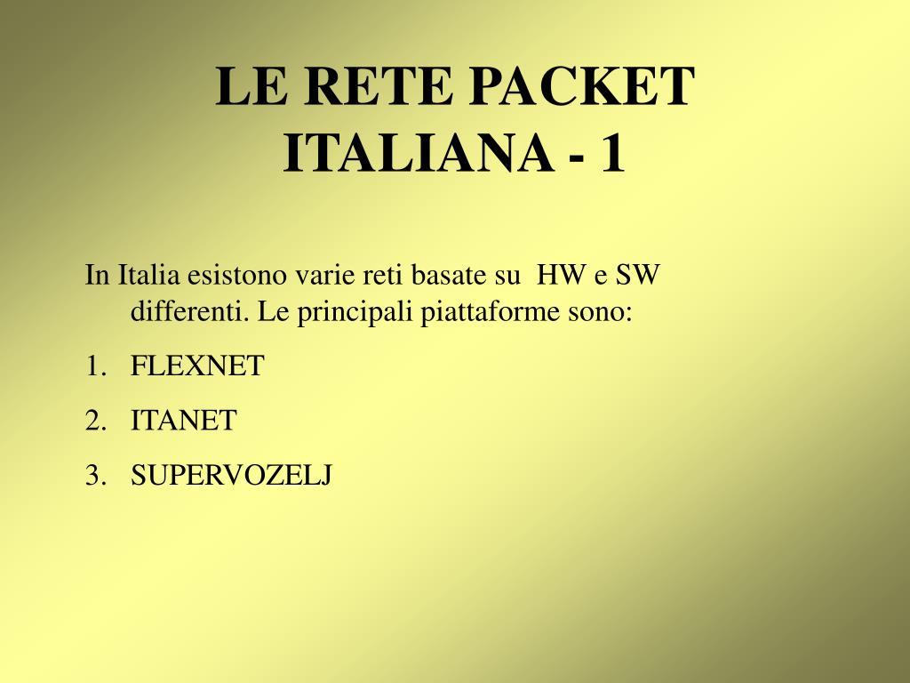 LE RETE PACKET ITALIANA - 1
