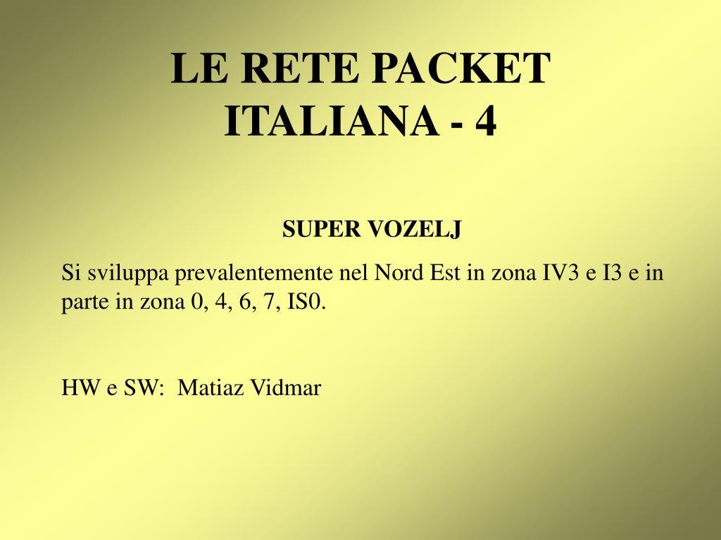 LE RETE PACKET ITALIANA - 4