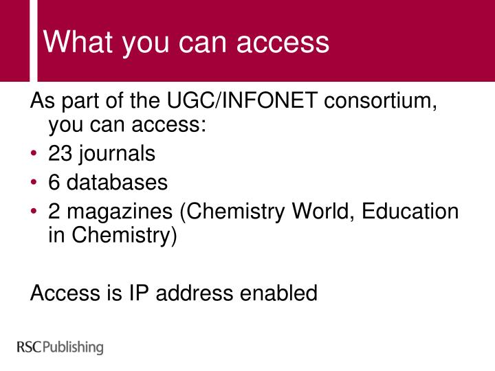 What you can access