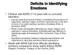 deficits in identifying emotions