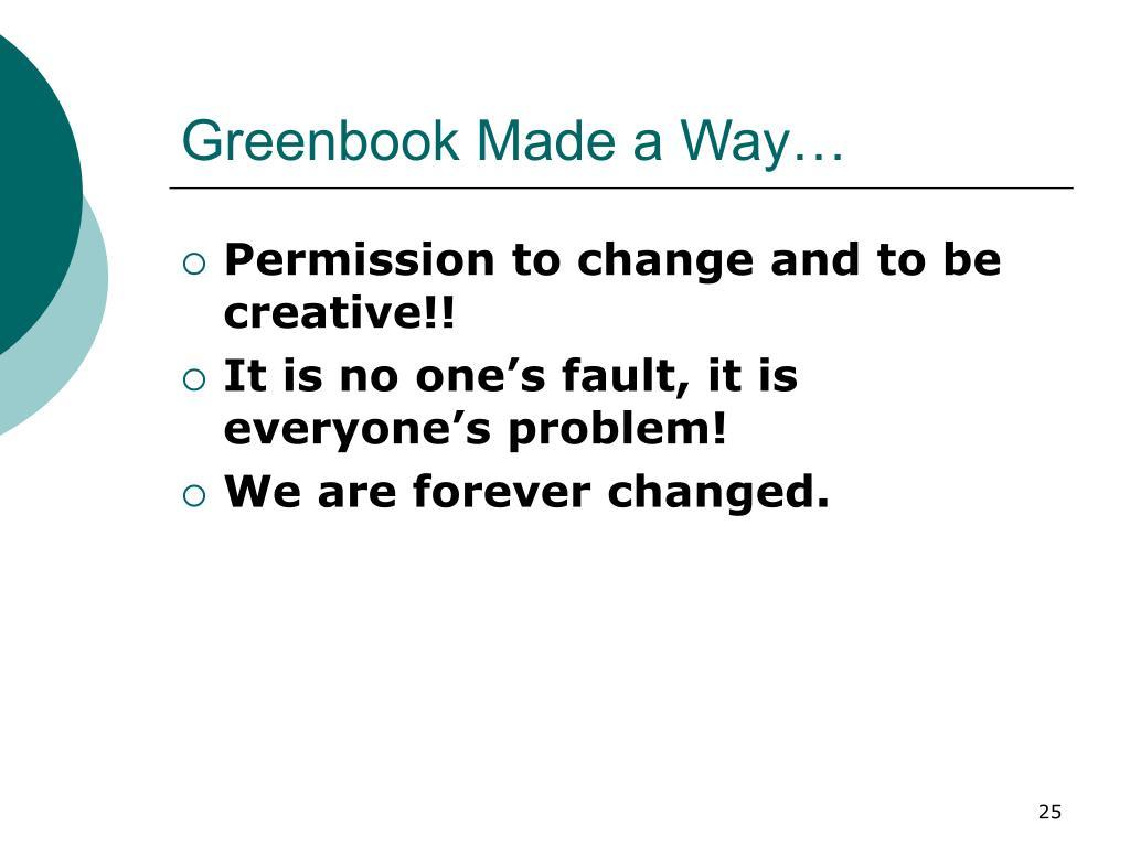 Greenbook Made a Way…