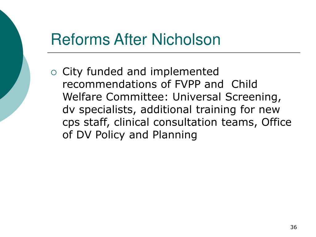 Reforms After Nicholson