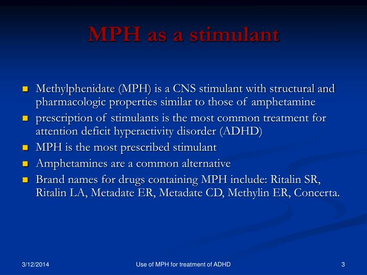 Mph as a stimulant