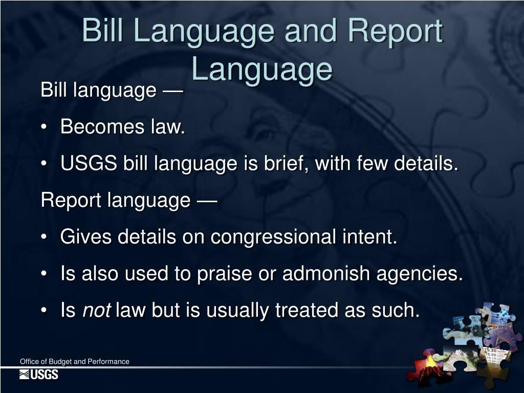 Bill Language and Report Language