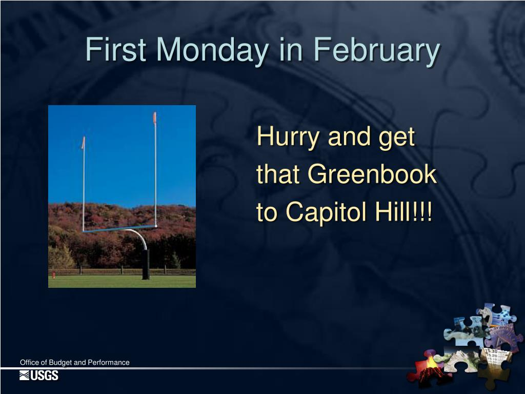 First Monday in February