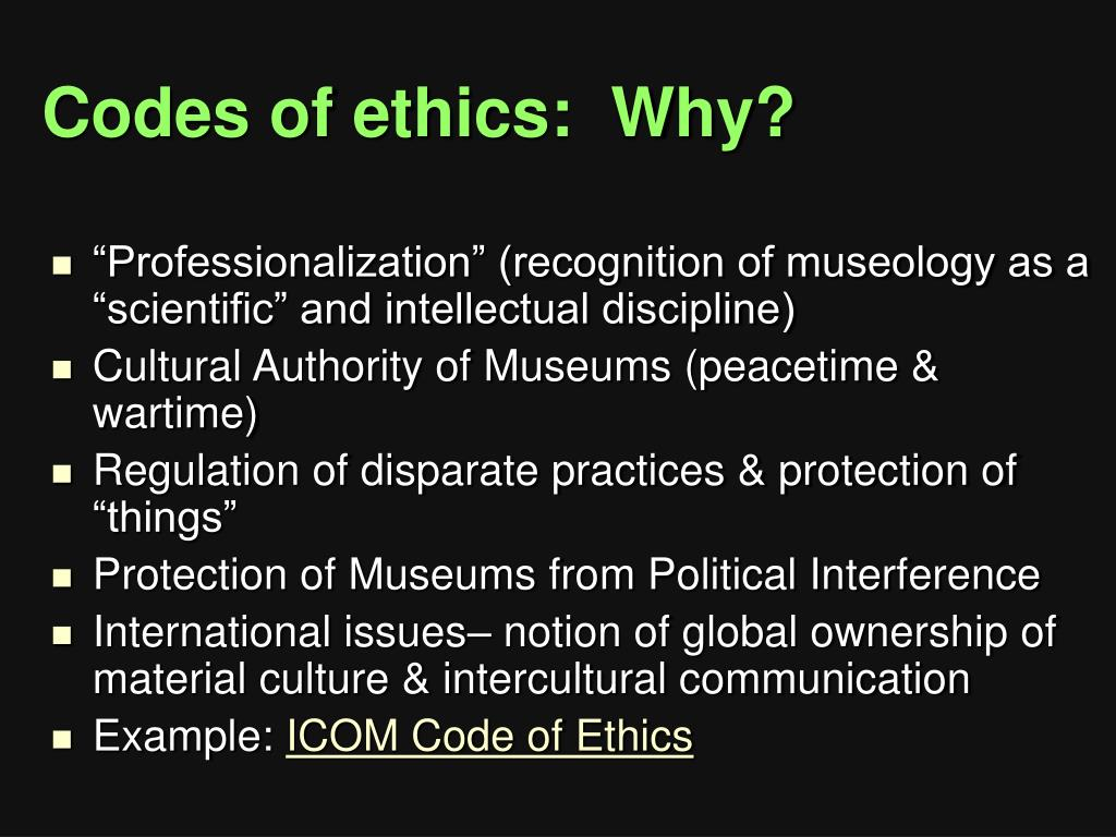 Codes of ethics:  Why?