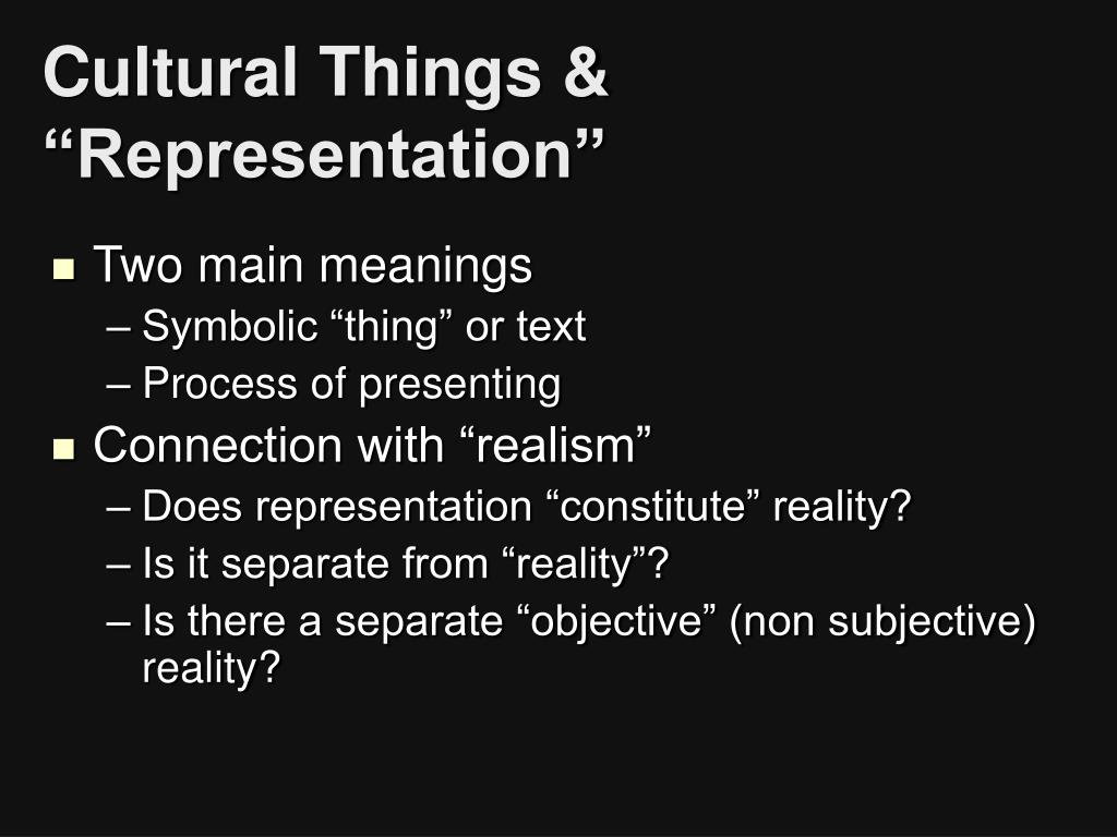 "Cultural Things & ""Representation"""