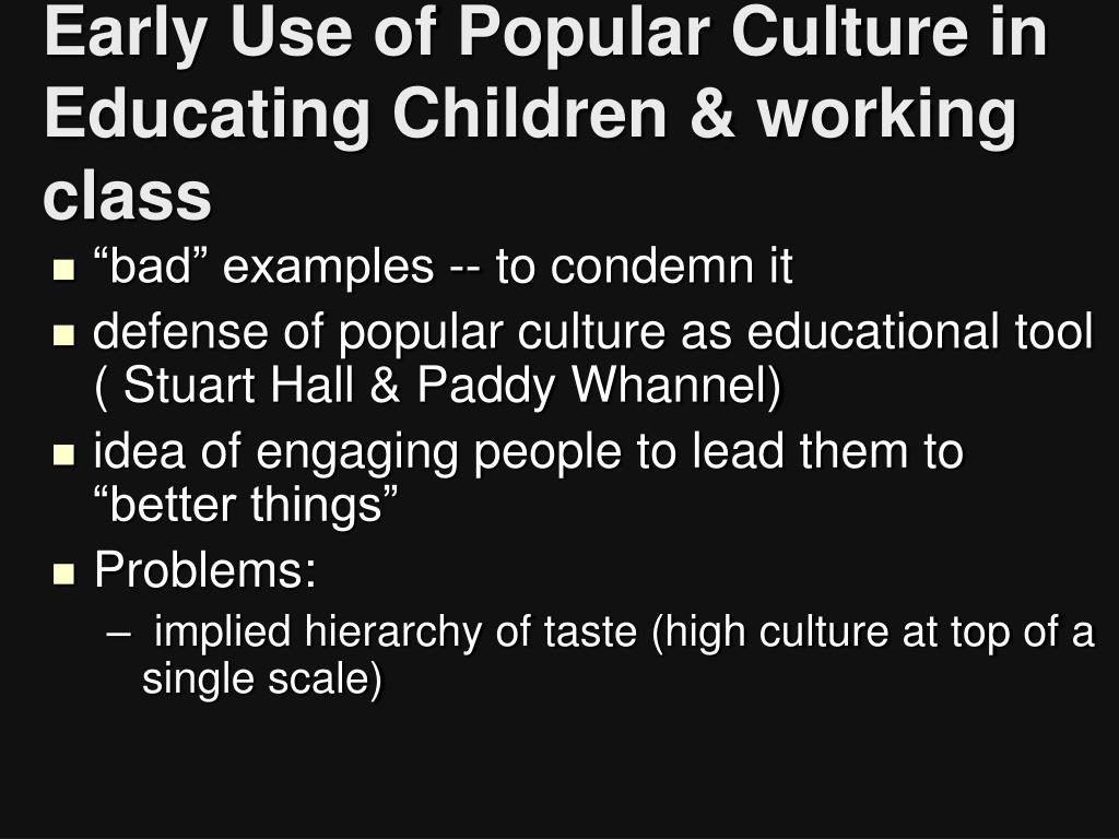 Early Use of Popular Culture in Educating Children & working class