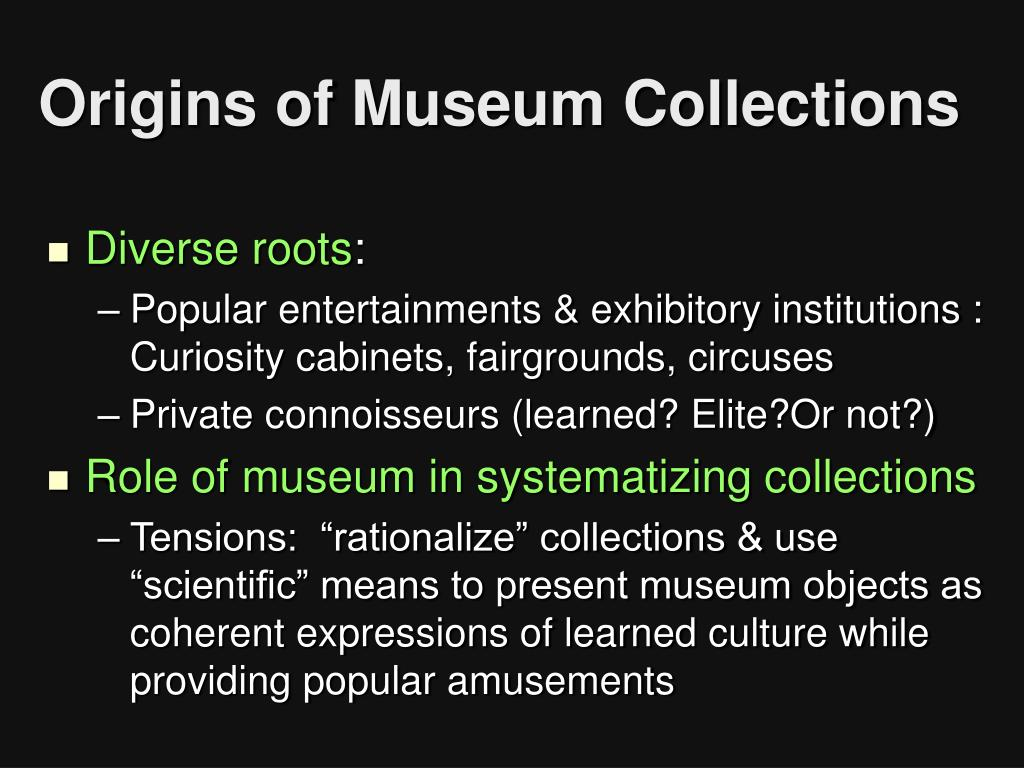 Origins of Museum Collections
