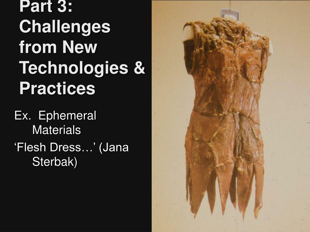 Part 3: Challenges from New Technologies & Practices