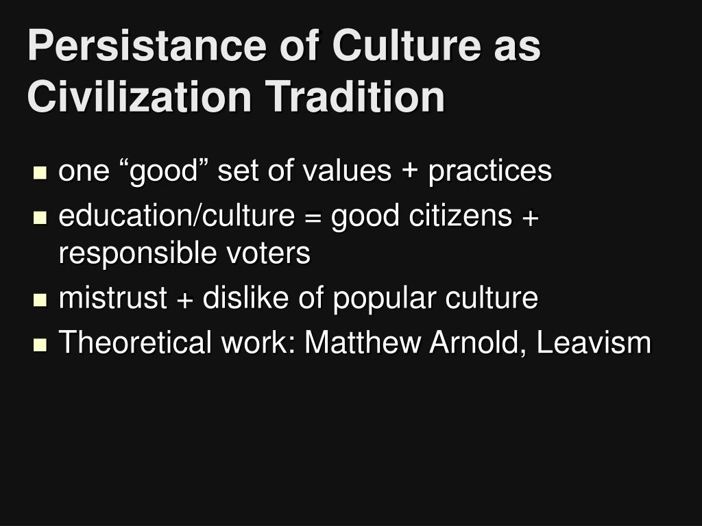 Persistance of Culture as Civilization Tradition