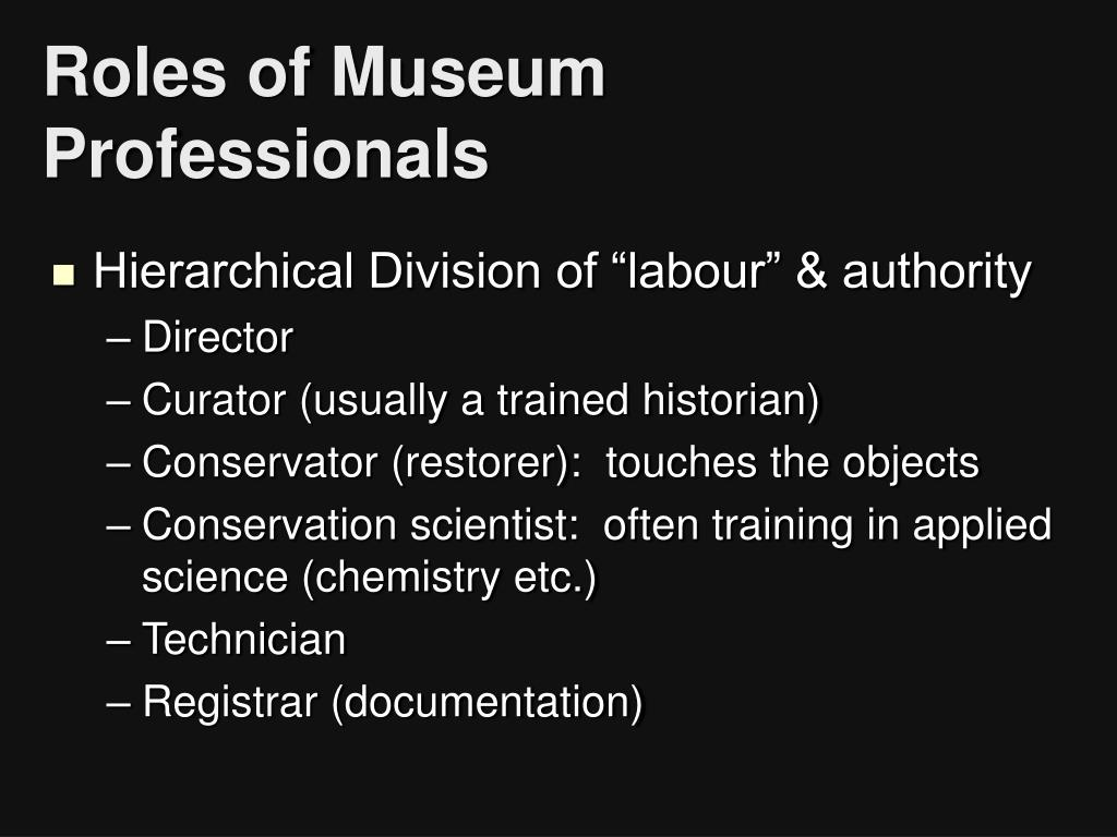 Roles of Museum Professionals