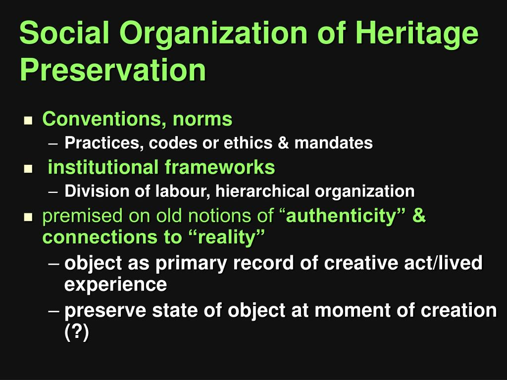 Social Organization of Heritage Preservation