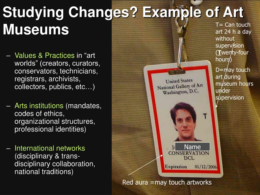 Studying Changes? Example of Art Museums