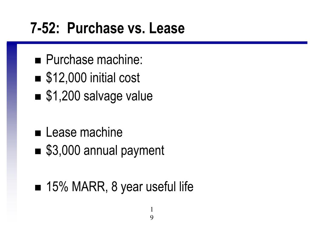 7-52:  Purchase vs. Lease