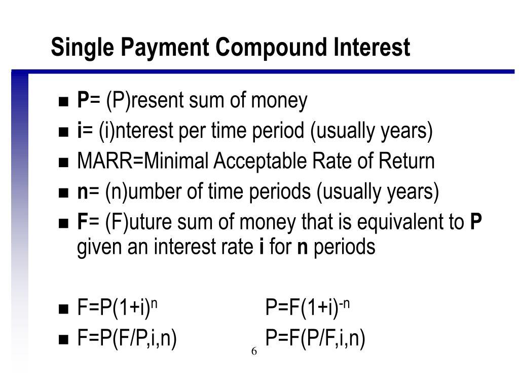 Single Payment Compound Interest