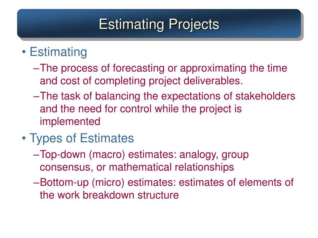Estimating Projects