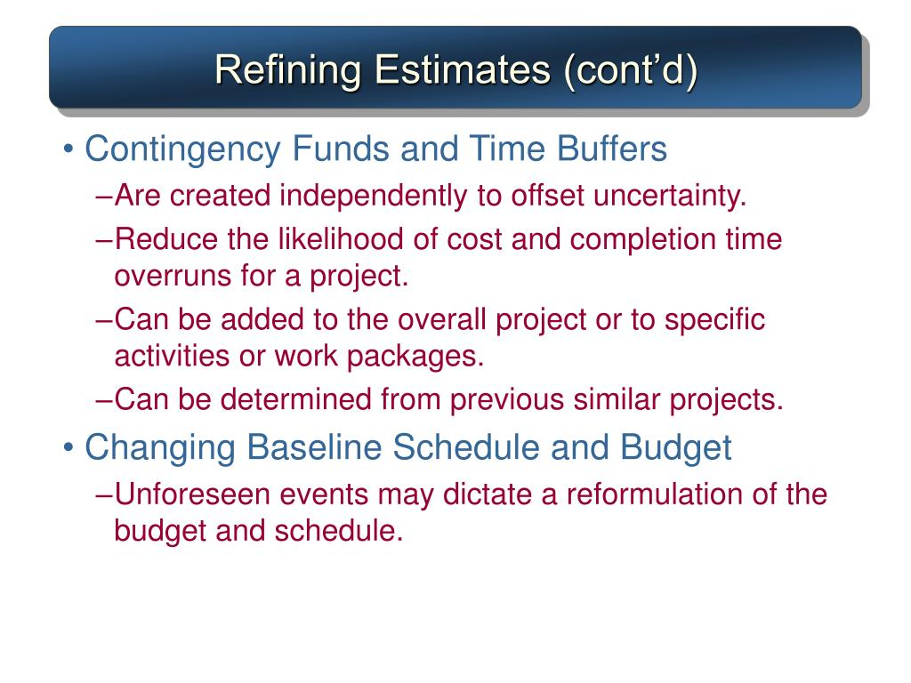 Refining Estimates (cont'd)