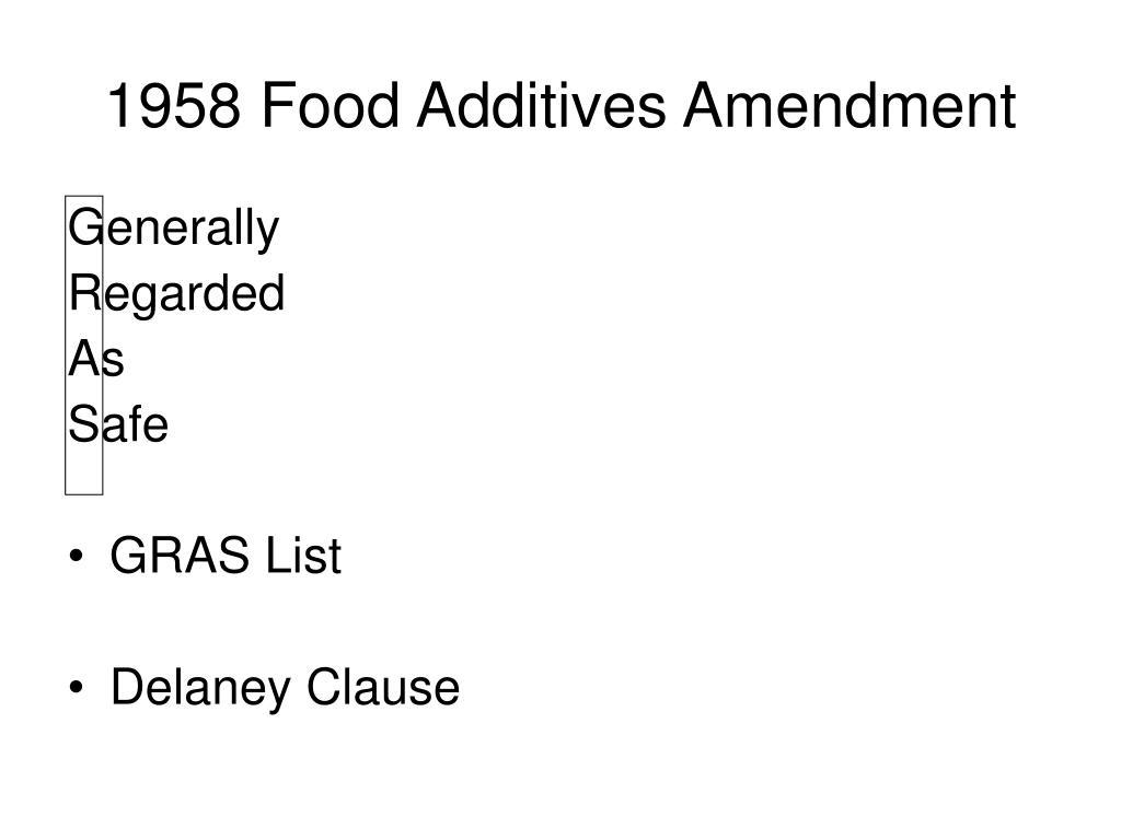 1958 Food Additives Amendment