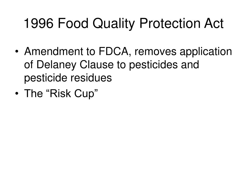1996 Food Quality Protection Act