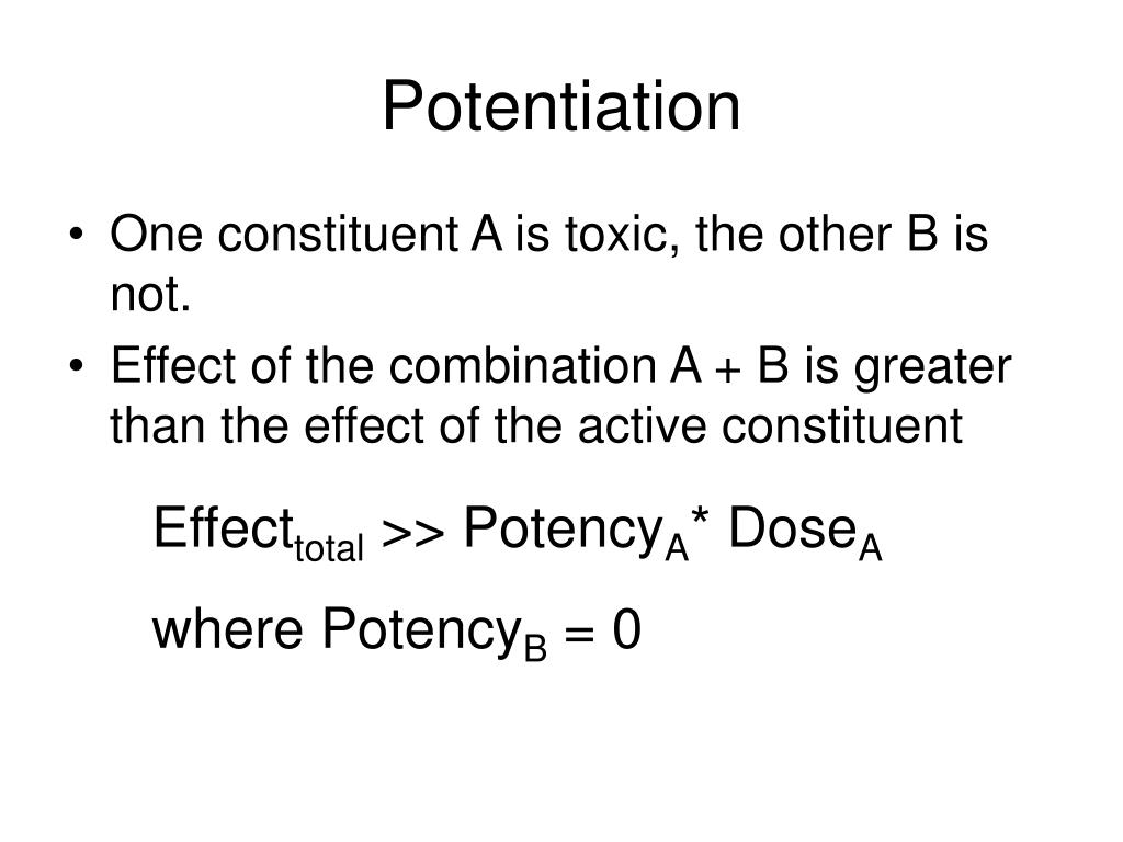 Potentiation