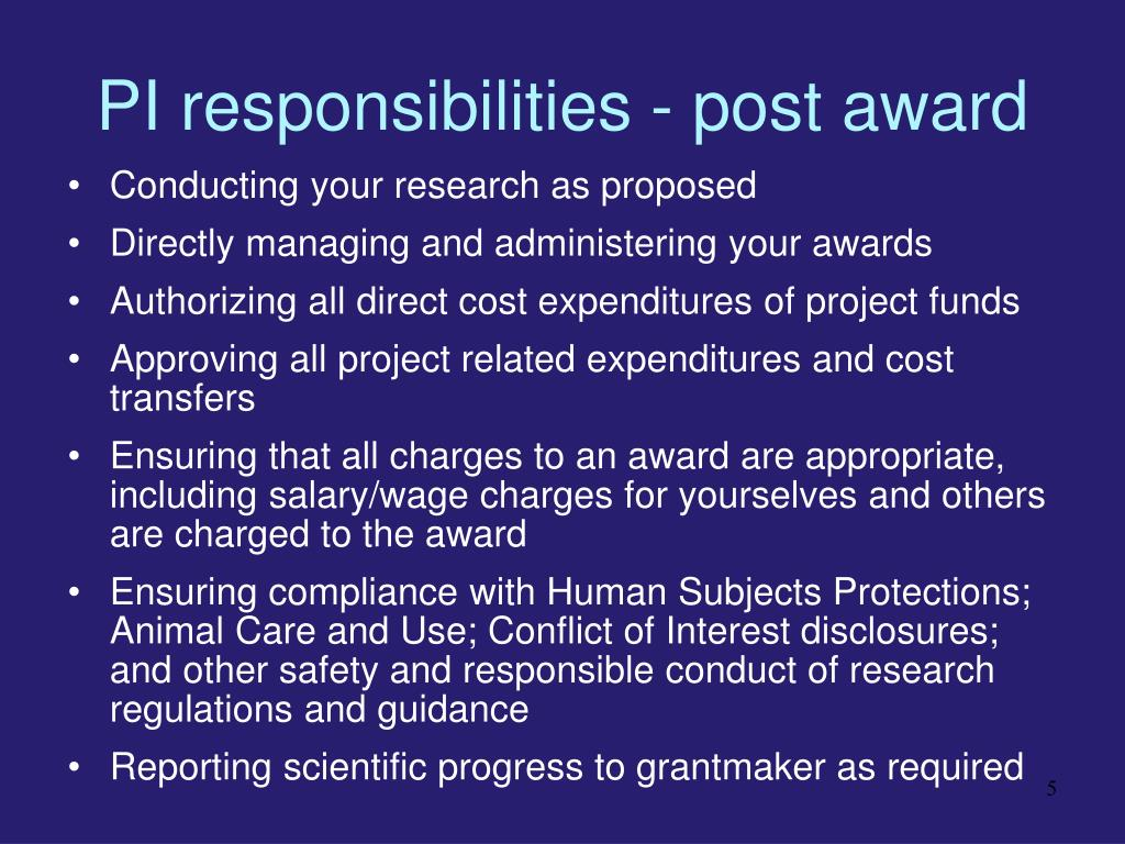 PI responsibilities - post award