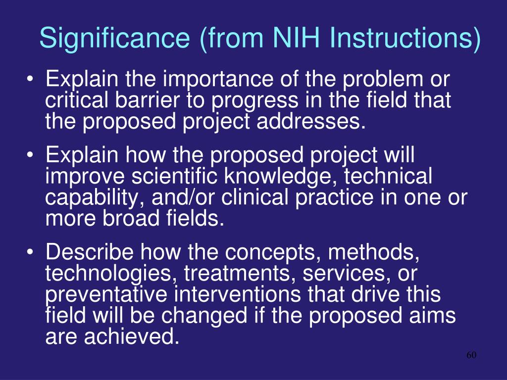 Significance (from NIH Instructions)