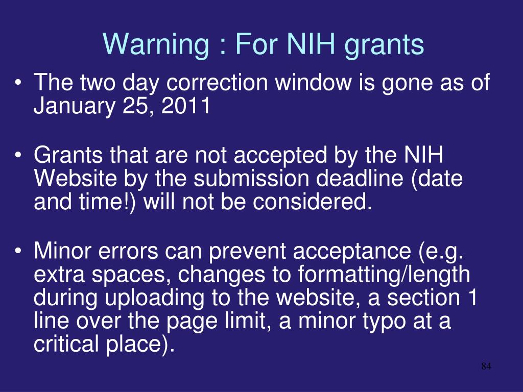 Warning : For NIH grants